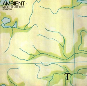Brian Eno ‎– Ambient 1 (Music For Airports)