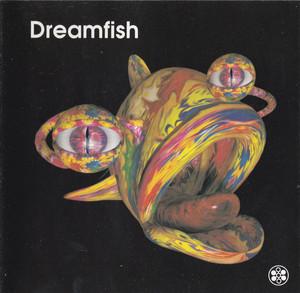 Dreamfish – Dreamfish