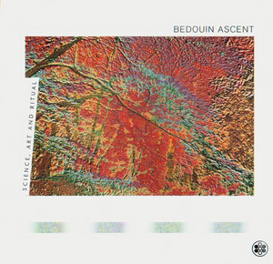 Bedouin Ascent ‎– Science, Art And Ritual