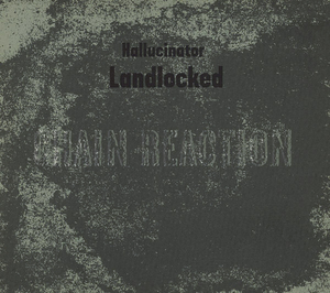 Hallucinator – Landlocked