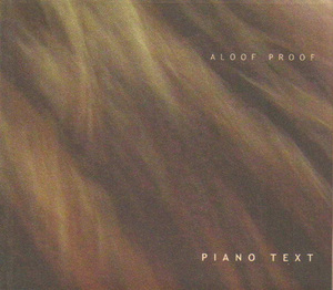 Aloof Proof ‎– Piano Text